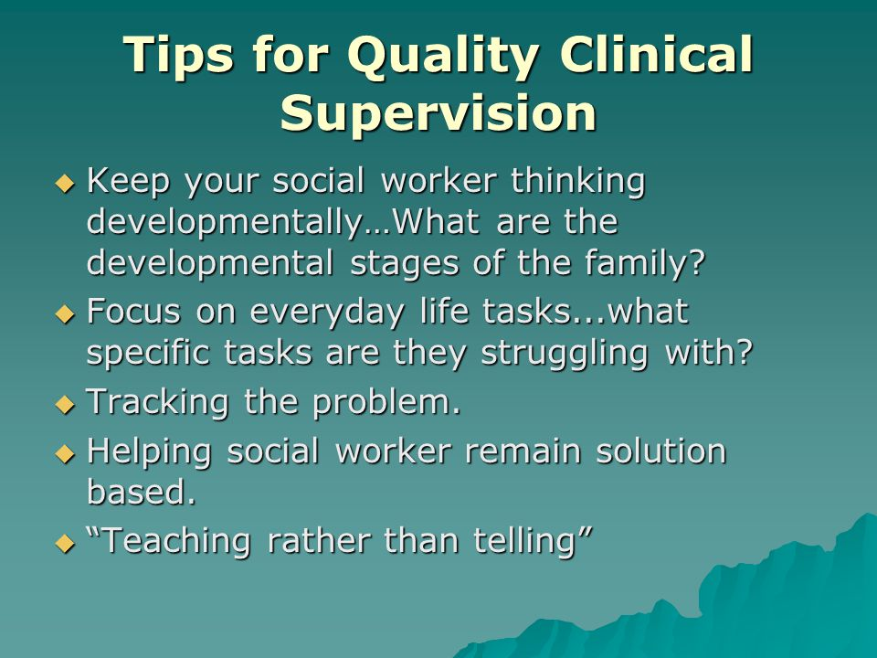 Tips for Quality Clinical Supervision