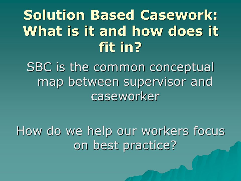Solution Based Casework: What is it and how does it fit in