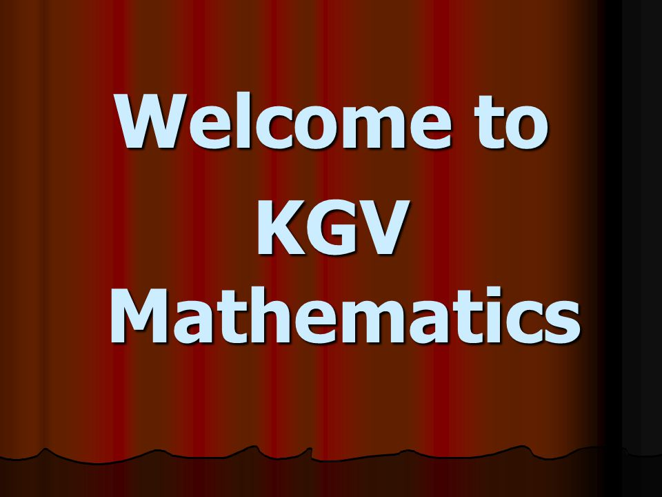 Welcome to KGV Mathematics