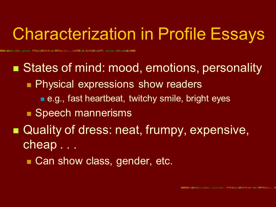 Characterization in Profile Essays