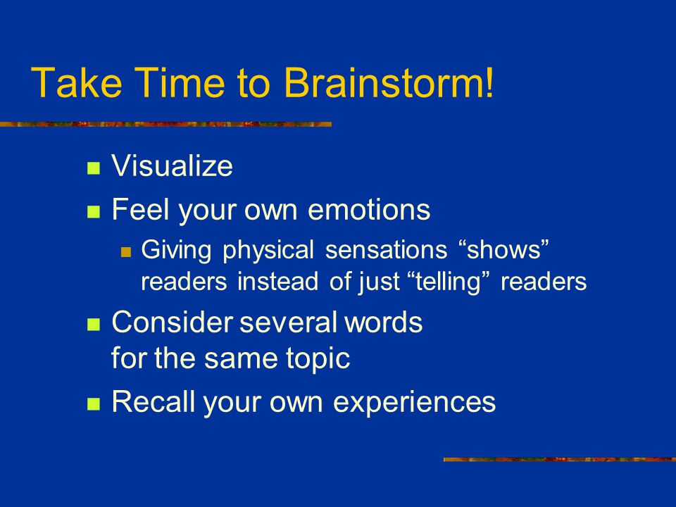 Take Time to Brainstorm!