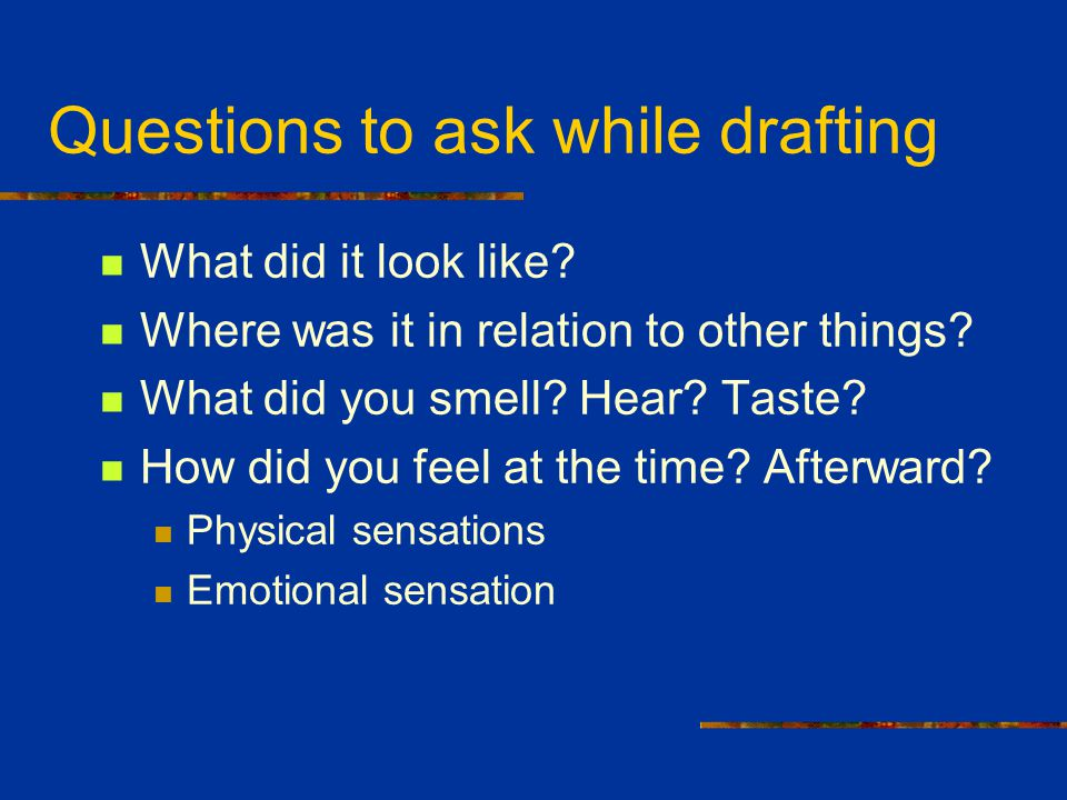 Questions to ask while drafting