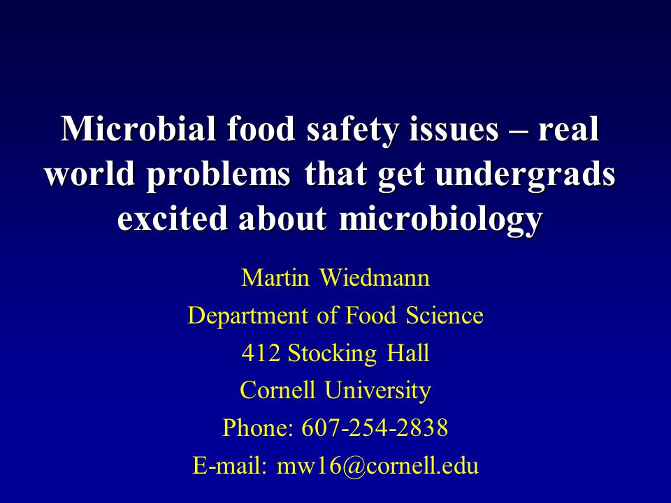 Microbial food safety issues – real world problems that get undergrads excited about microbiology