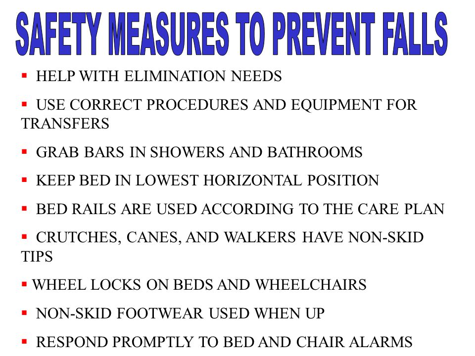 SAFETY MEASURES TO PREVENT FALLS