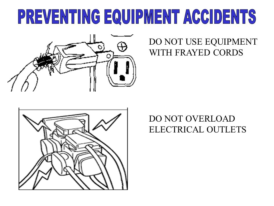 PREVENTING EQUIPMENT ACCIDENTS