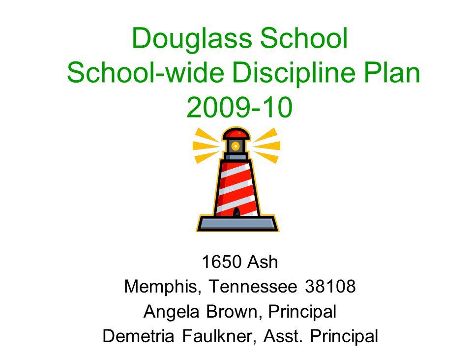 Douglass School School-wide Discipline Plan 2009-10