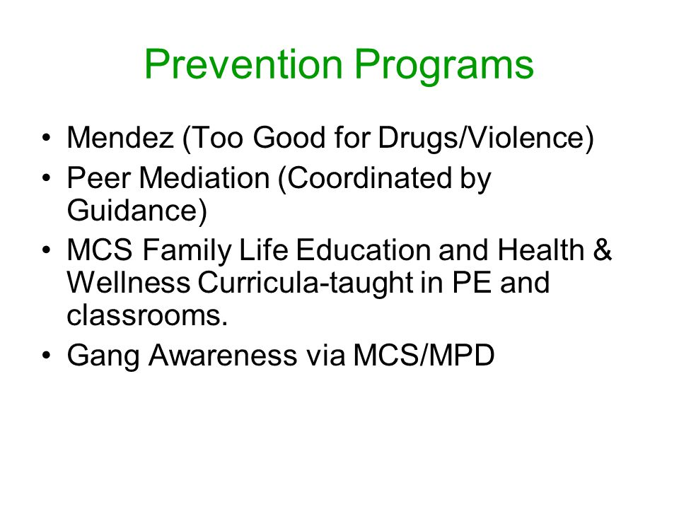 Prevention Programs Mendez (Too Good for Drugs/Violence)