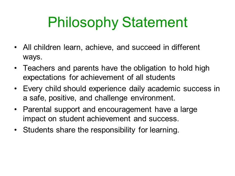 Philosophy Statement All children learn, achieve, and succeed in different ways.