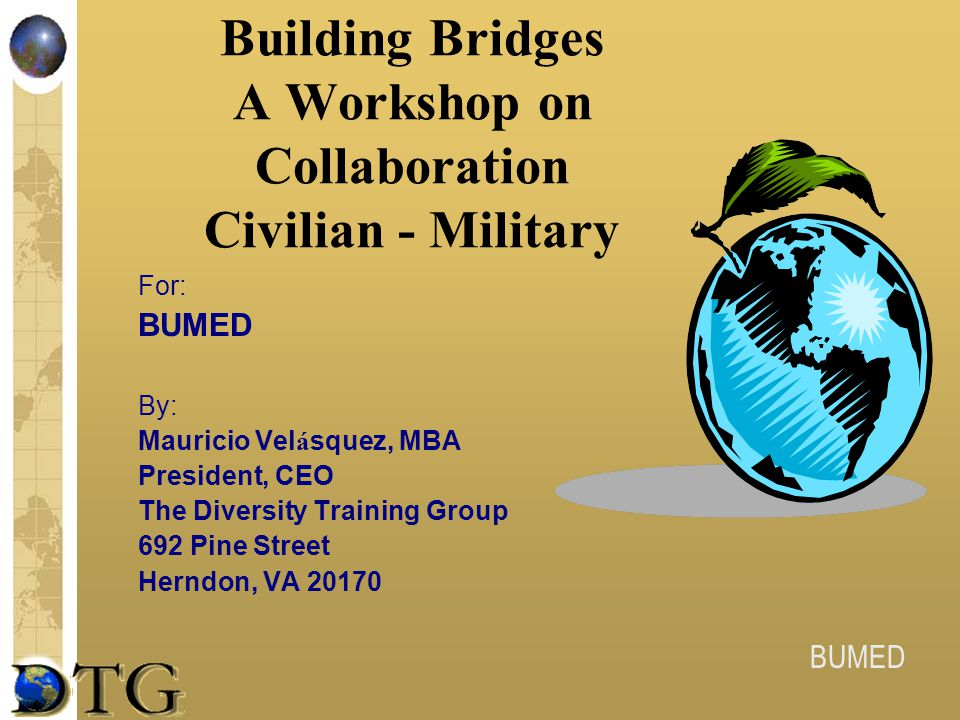 Building Bridges A Workshop on Collaboration Civilian - Military