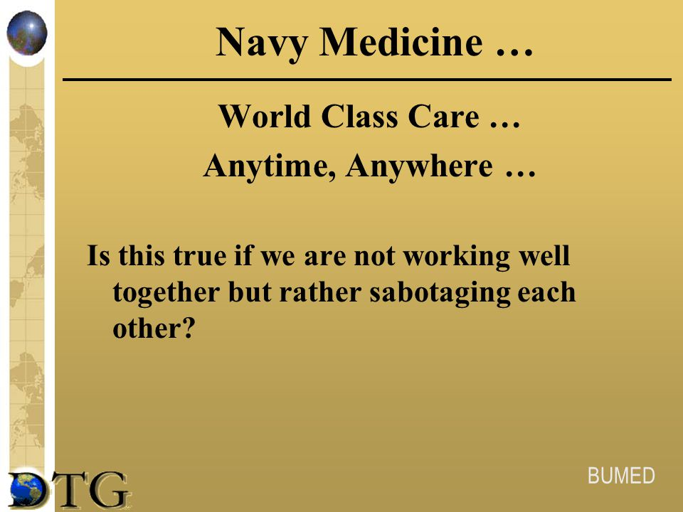 Navy Medicine … World Class Care … Anytime, Anywhere …