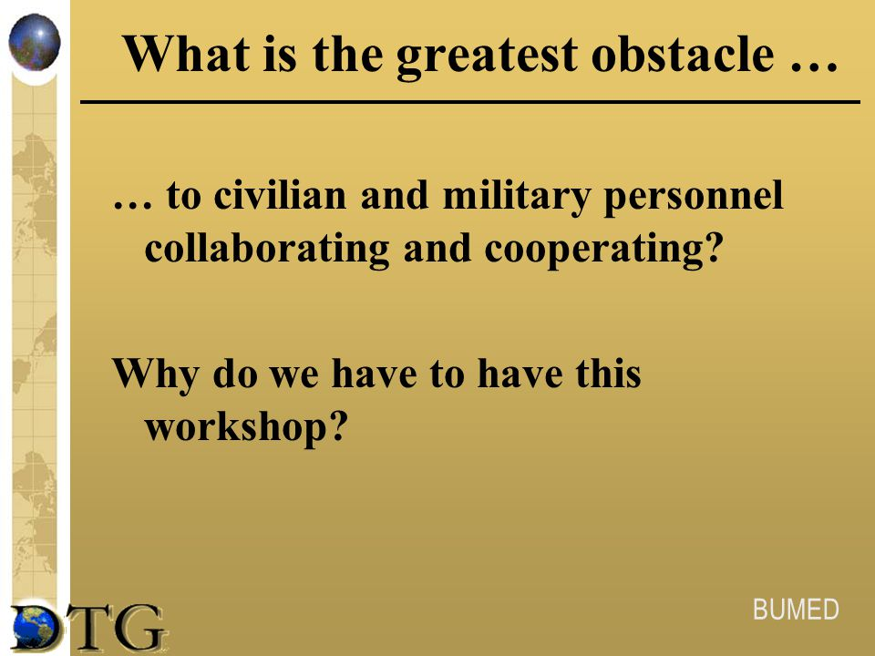 What is the greatest obstacle …