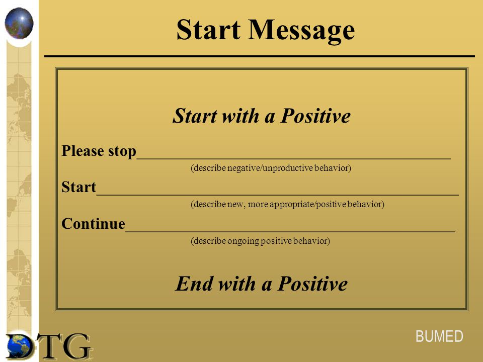 Start Message Start with a Positive End with a Positive