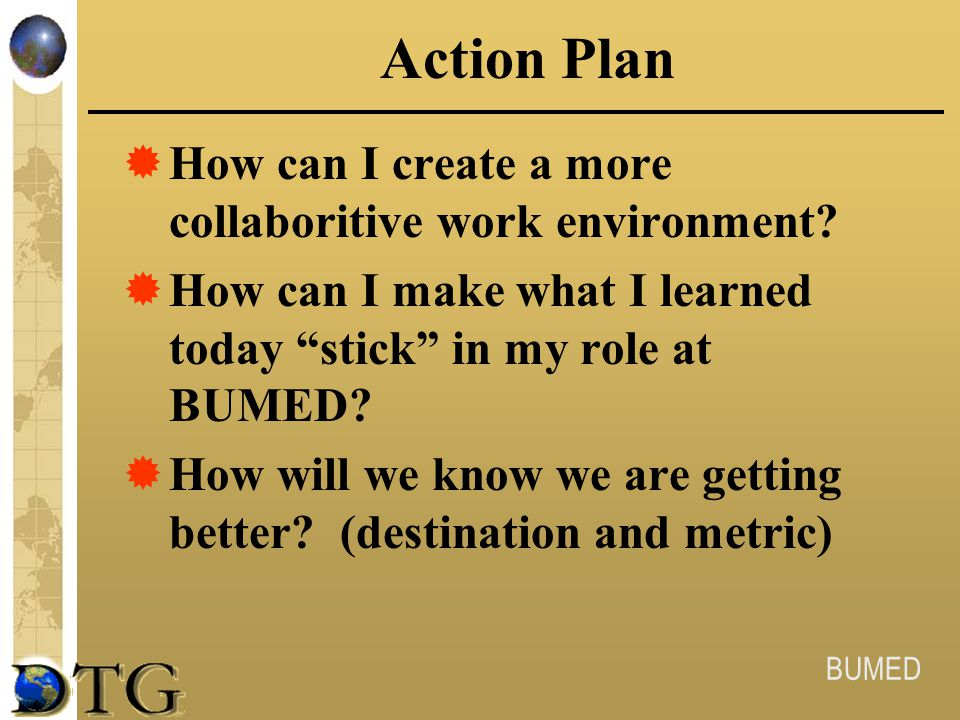 Action Plan How can I create a more collaboritive work environment