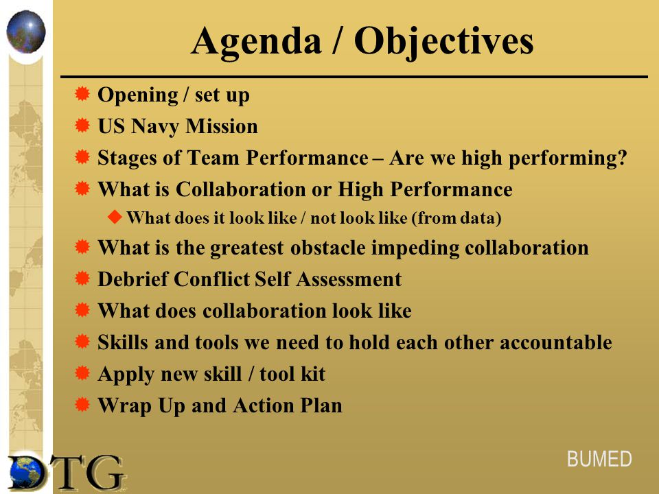 Agenda / Objectives Opening / set up US Navy Mission