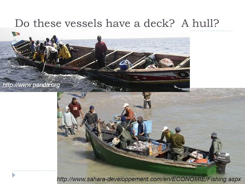 Do these vessels have a deck A hull