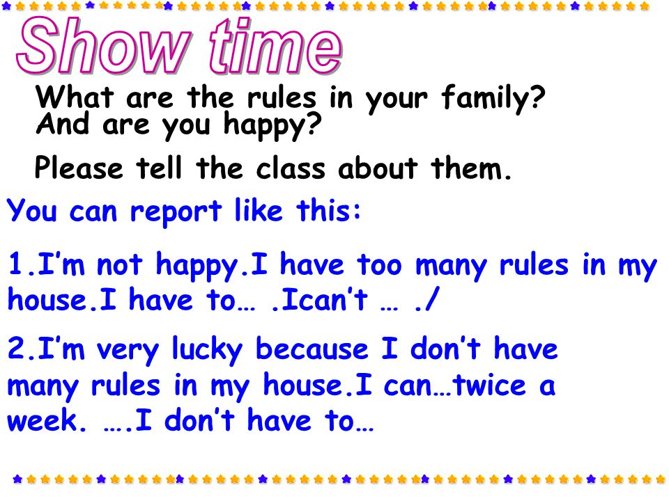 Show time What are the rules in your family And are you happy