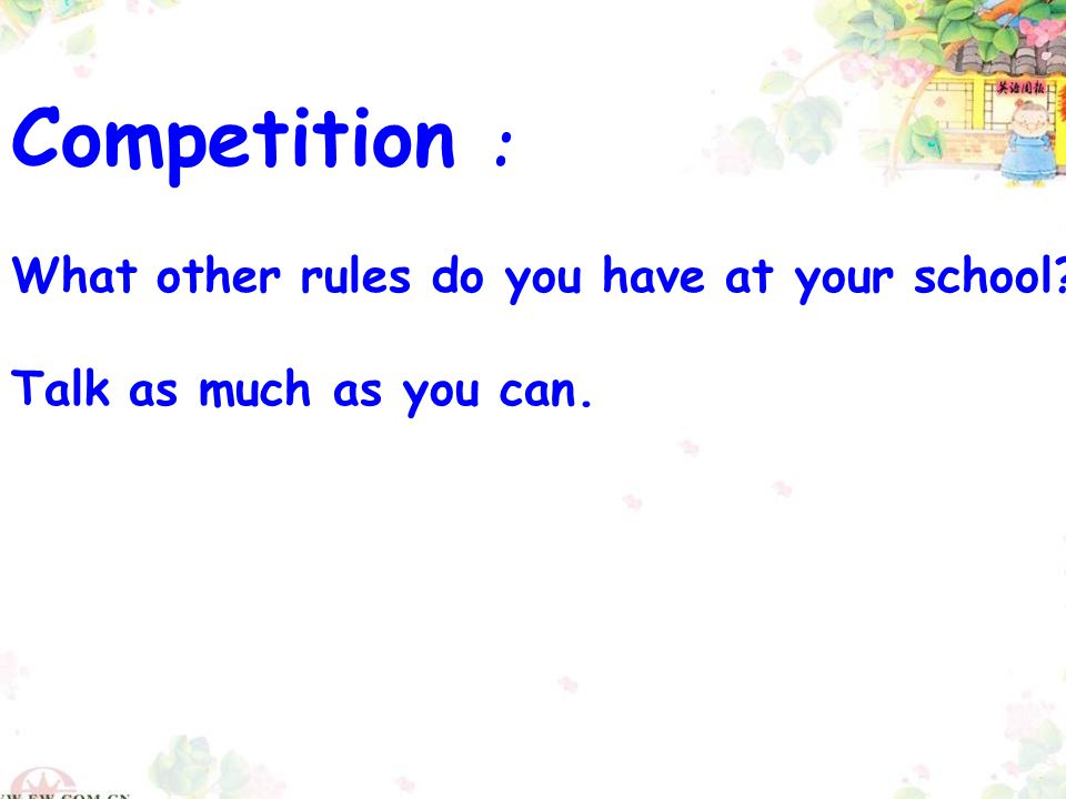 Competition : What other rules do you have at your school