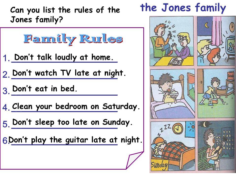 Family Rules the Jones family _______________________
