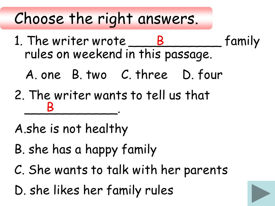 Choose the right answers.