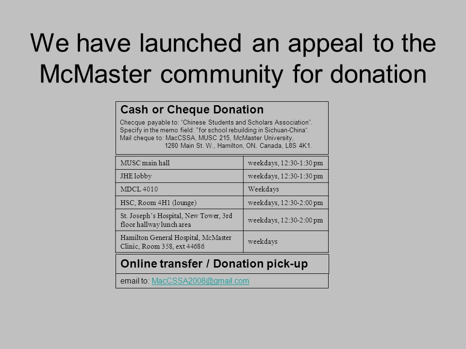 We have launched an appeal to the McMaster community for donation