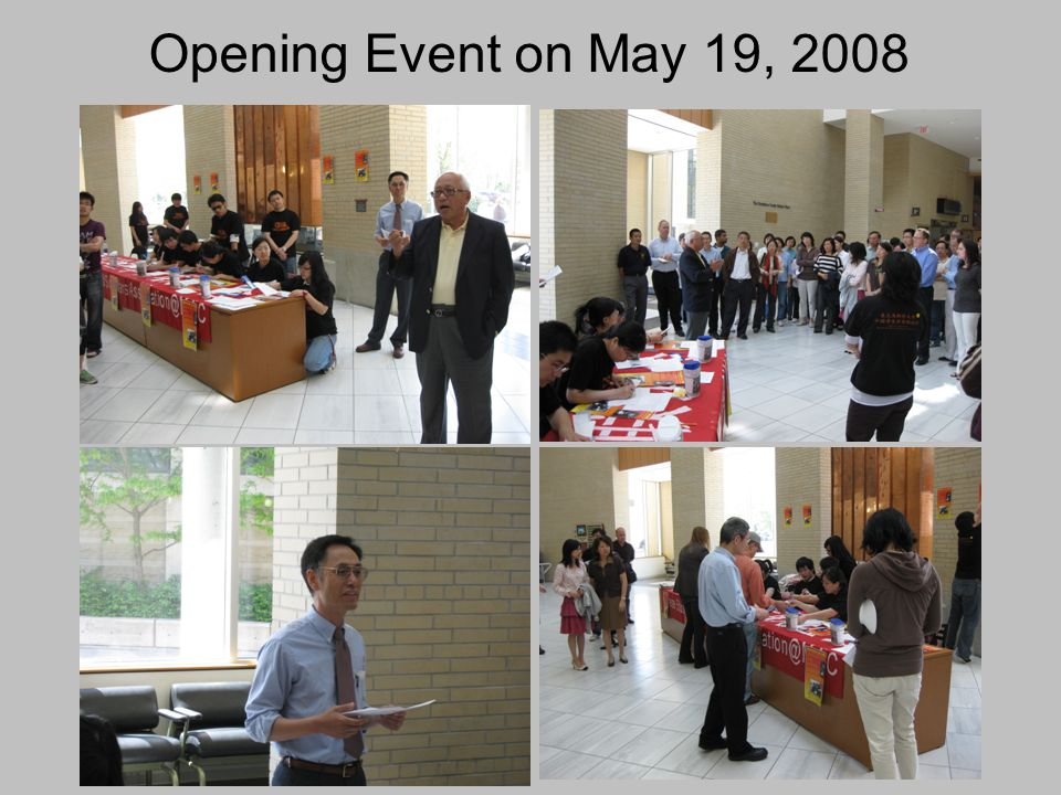 Opening Event on May 19, 2008