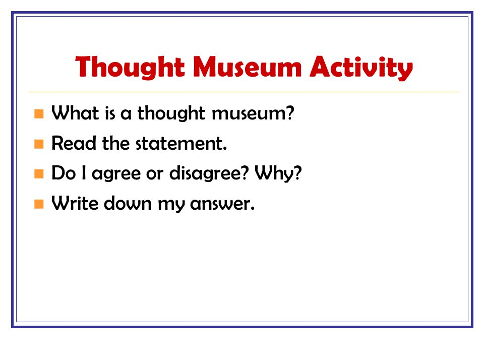 Thought Museum Activity