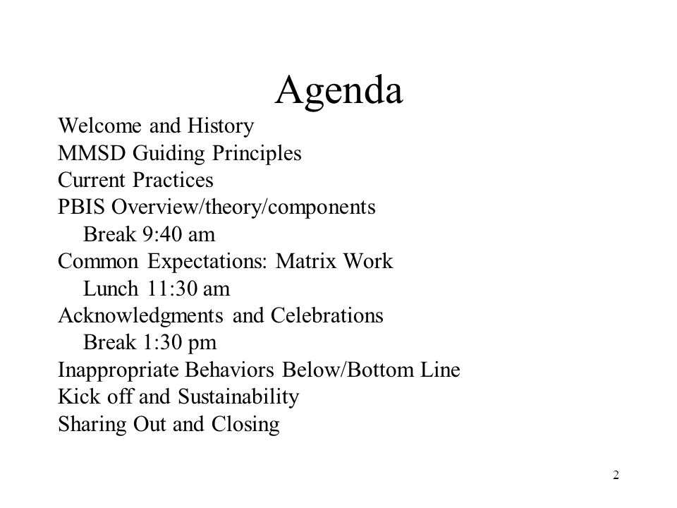 Agenda Welcome and History MMSD Guiding Principles Current Practices