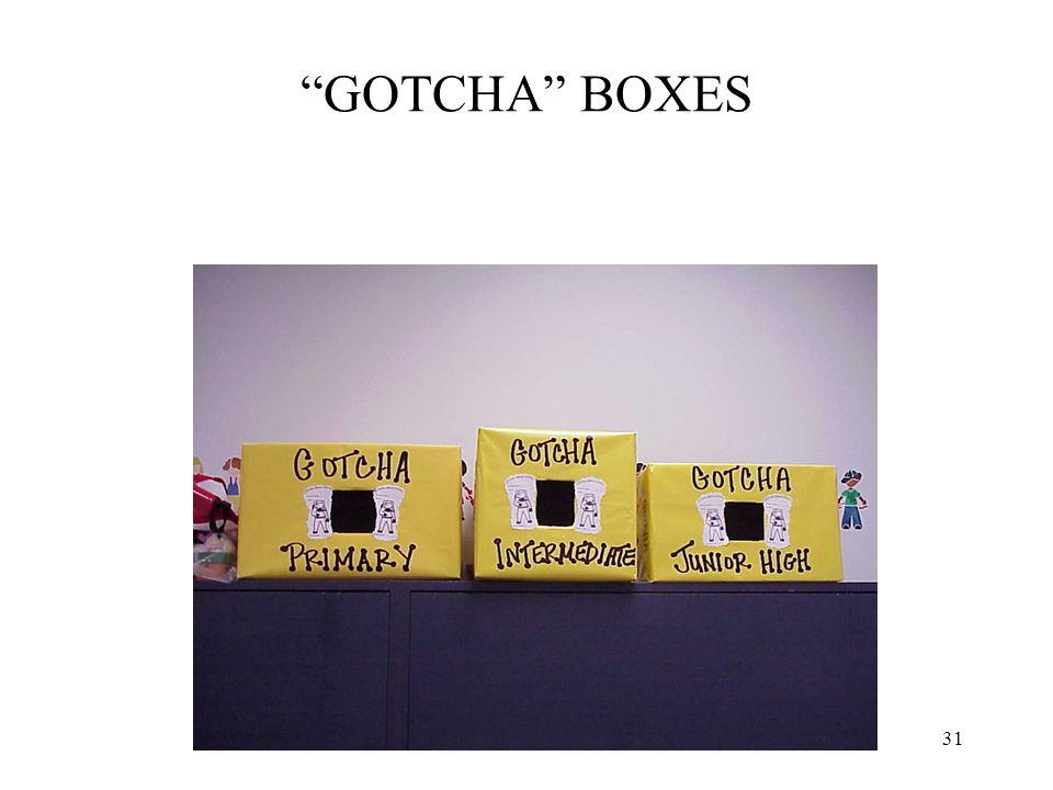 GOTCHA BOXES 31
