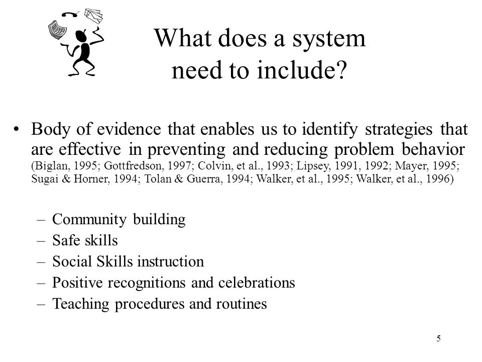 What does a system need to include