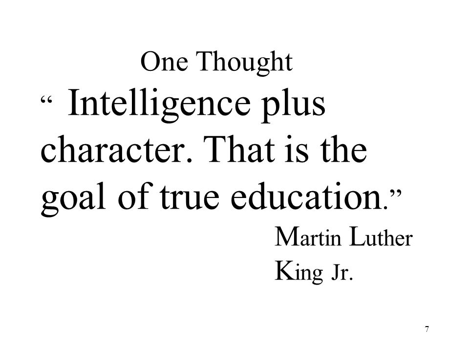 One Thought Intelligence plus character