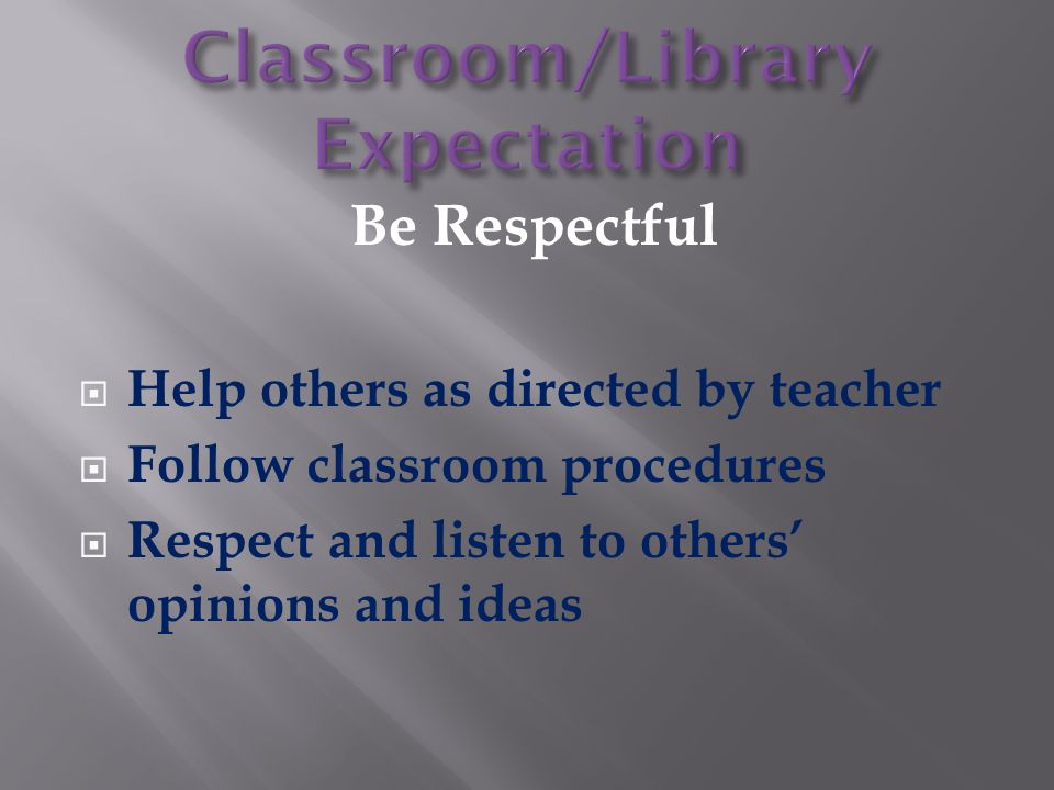 Classroom/Library Expectation