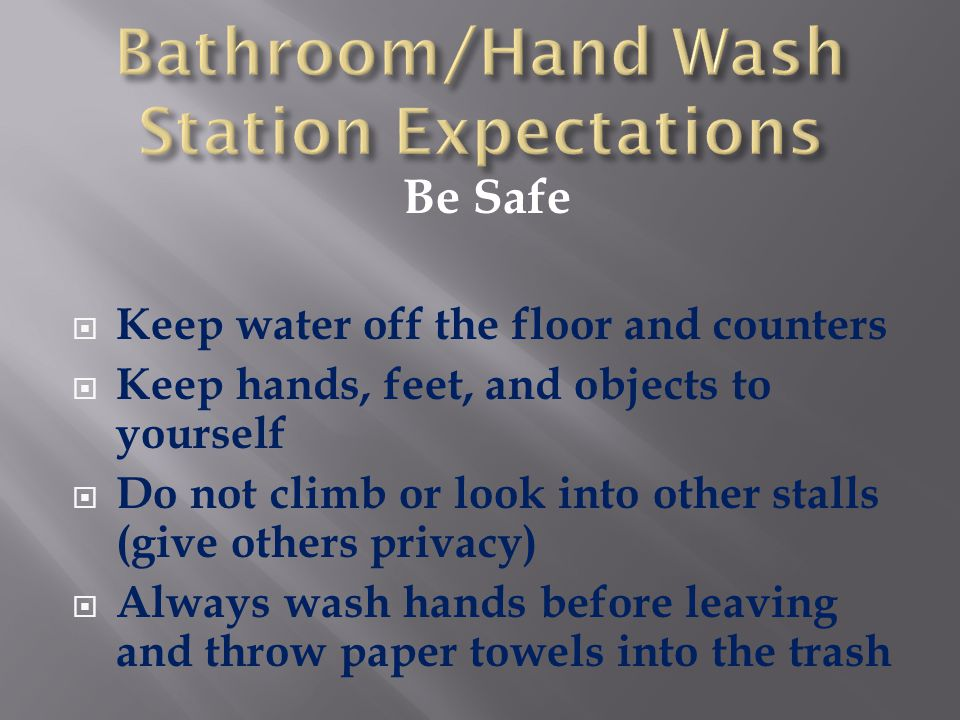 Bathroom/Hand Wash Station Expectations