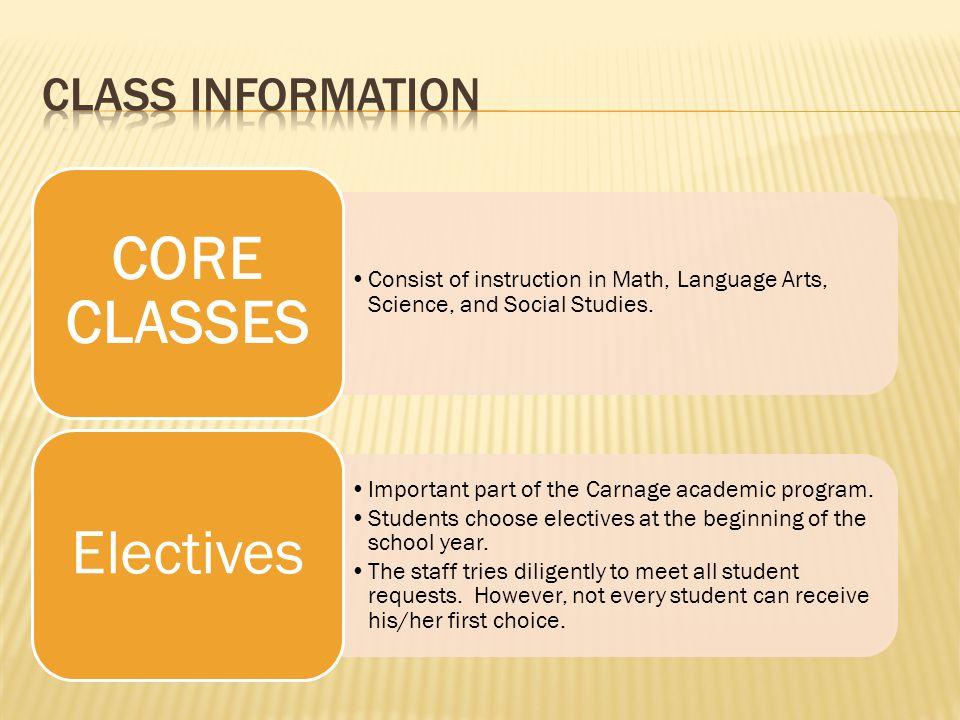 Class Information CORE CLASSES