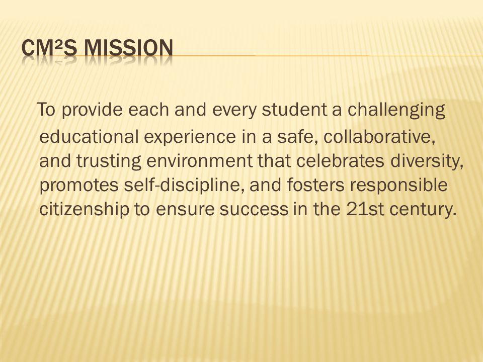 CM²S Mission