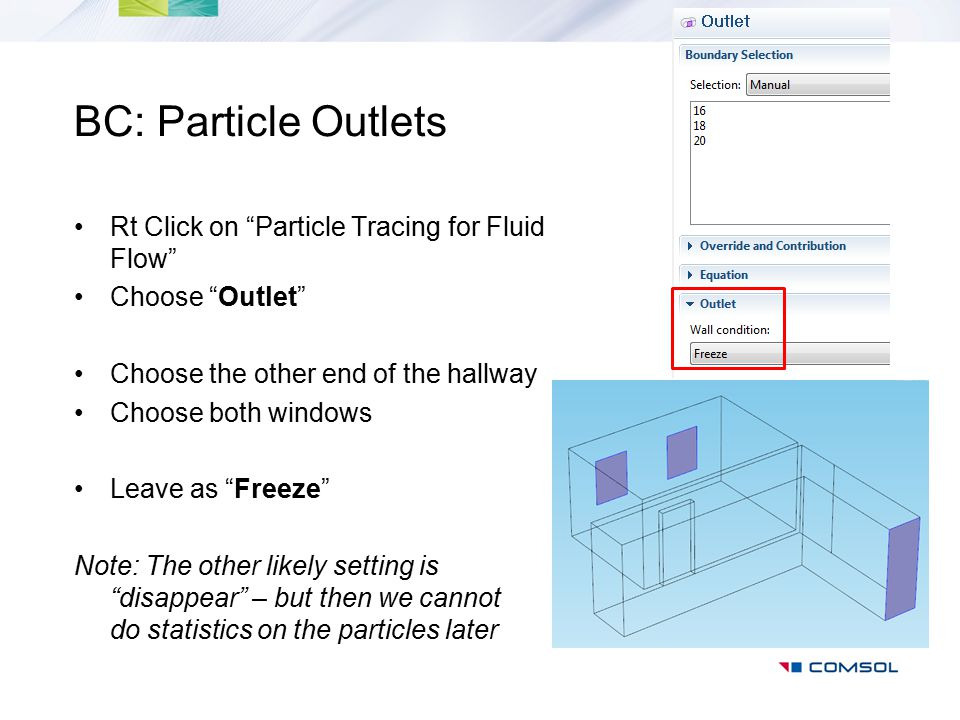 BC: Particle Outlets Rt Click on Particle Tracing for Fluid Flow