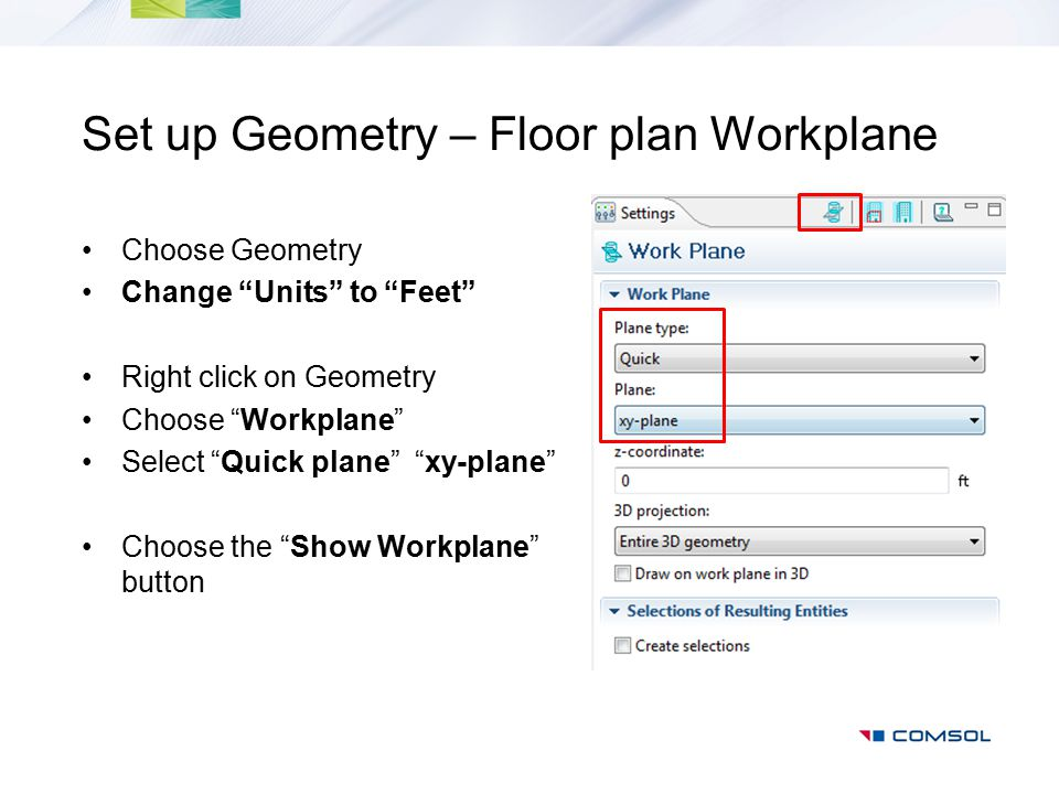 Set up Geometry – Floor plan Workplane
