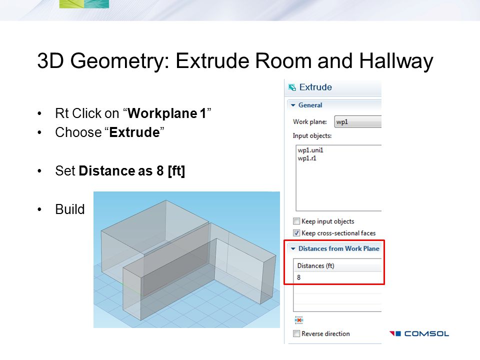 3D Geometry: Extrude Room and Hallway