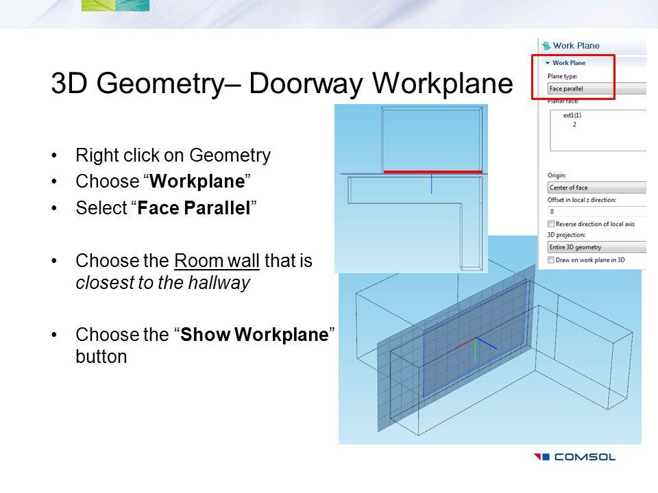3D Geometry– Doorway Workplane