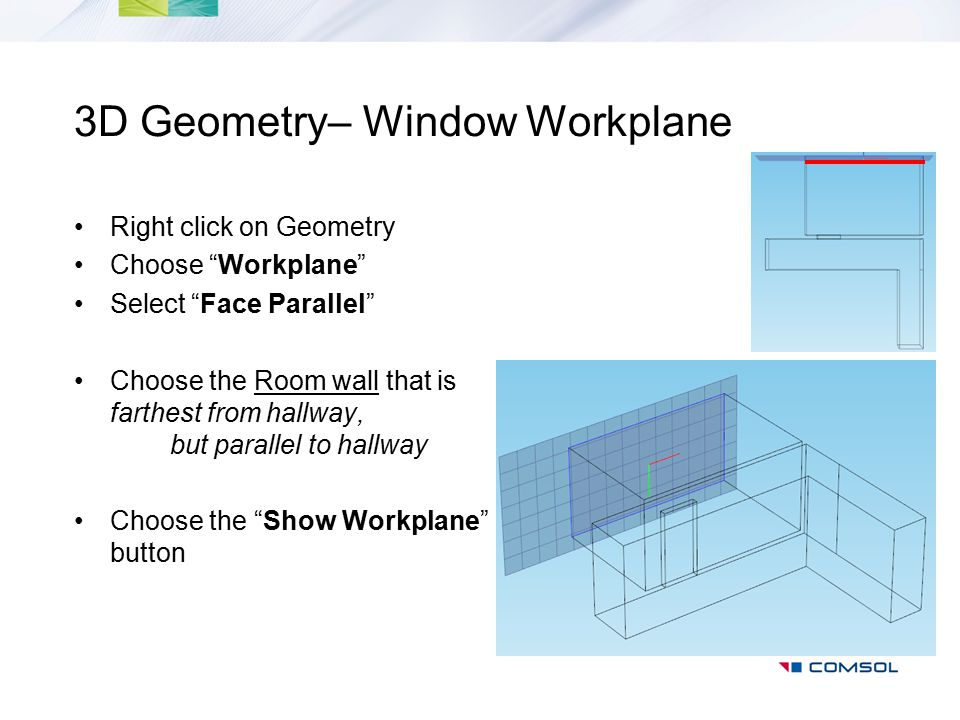 3D Geometry– Window Workplane
