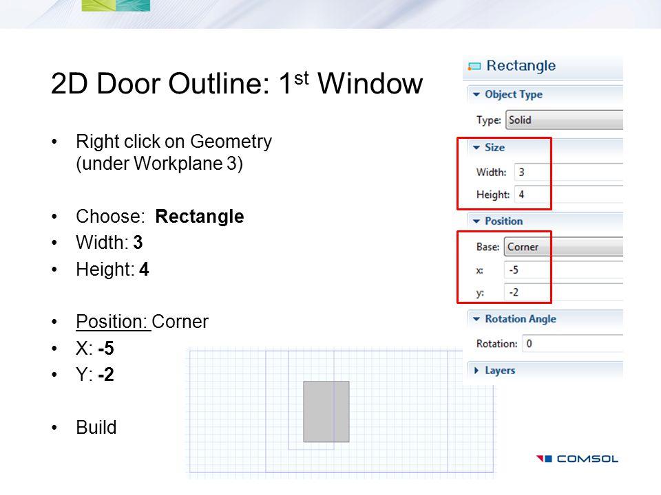 2D Door Outline: 1st Window