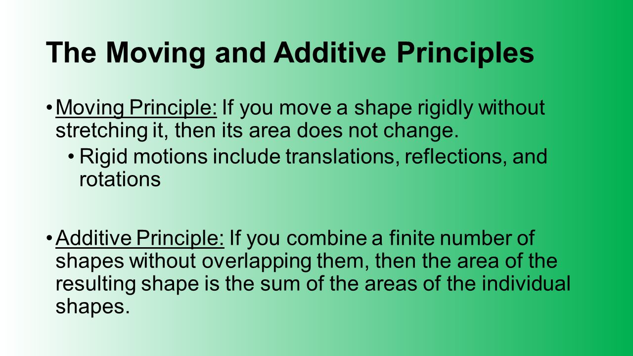 The Moving and Additive Principles