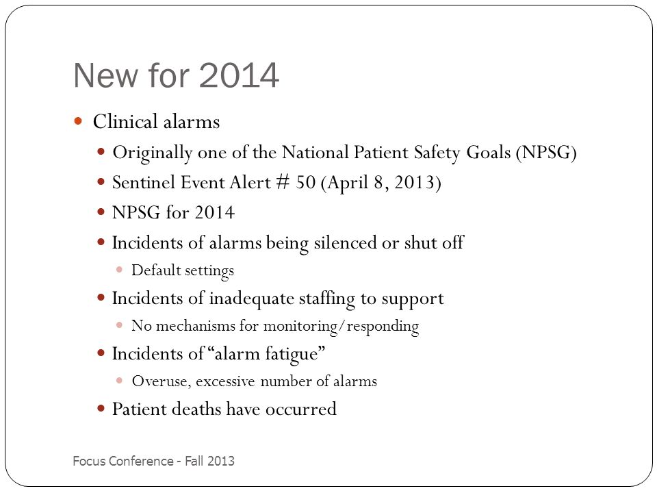 New for 2014 Clinical alarms