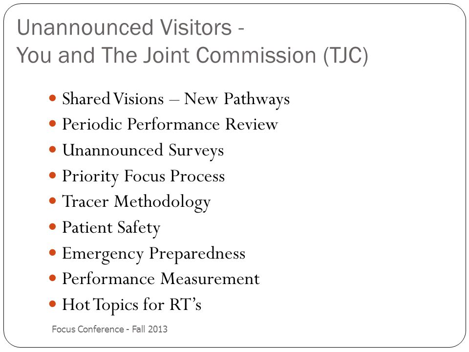 Unannounced Visitors - You and The Joint Commission (TJC)