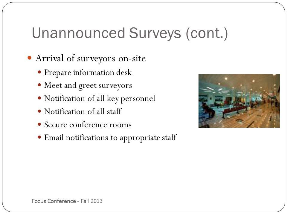 Unannounced Surveys (cont.)