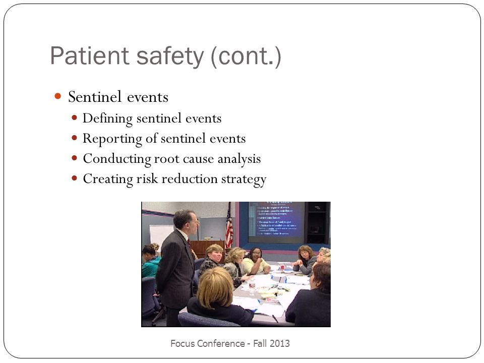 Patient safety (cont.) Sentinel events Defining sentinel events