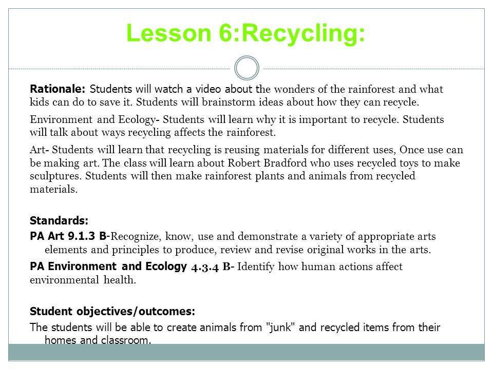Lesson 6:Recycling: