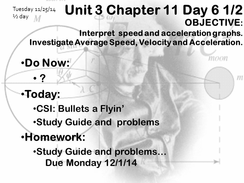 Unit 3 Chapter 11 Day 6 1/2 Do Now: Today: Homework: