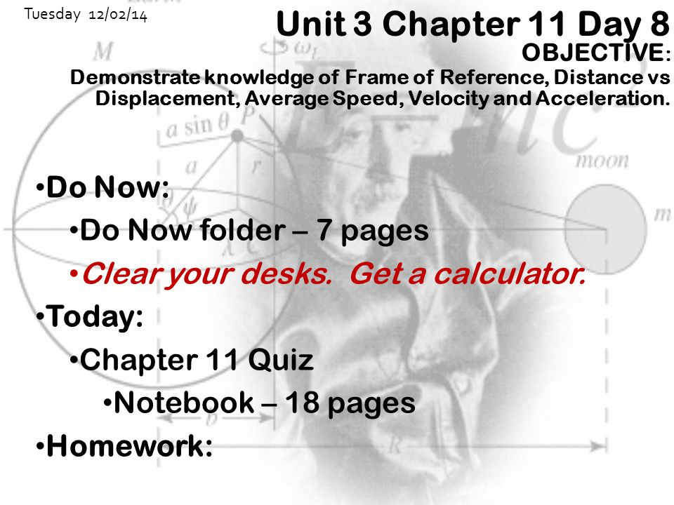 Unit 3 Chapter 11 Day 8 Do Now: Do Now folder – 7 pages