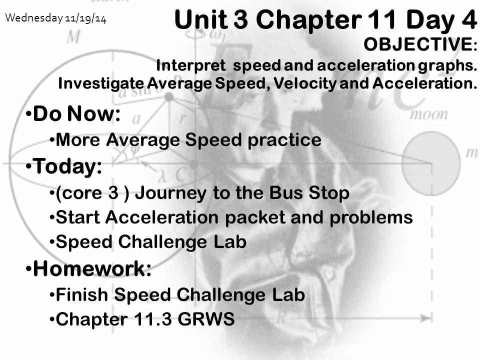 Unit 3 Chapter 11 Day 4 OBJECTIVE: