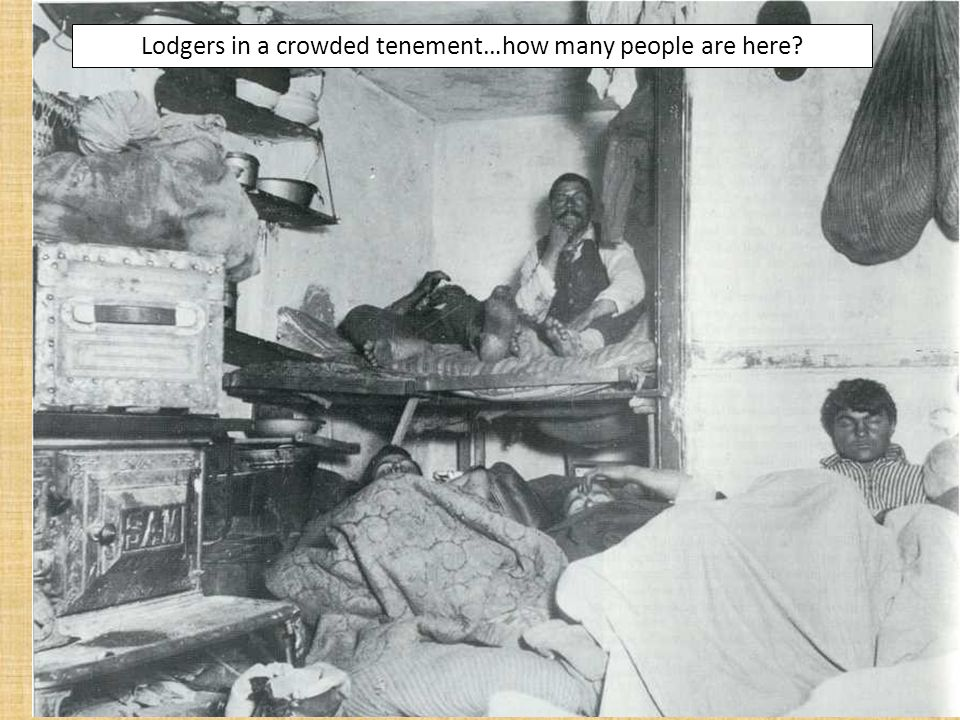 Lodgers in a crowded tenement…how many people are here